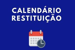 Calendário Restituição IR 2022