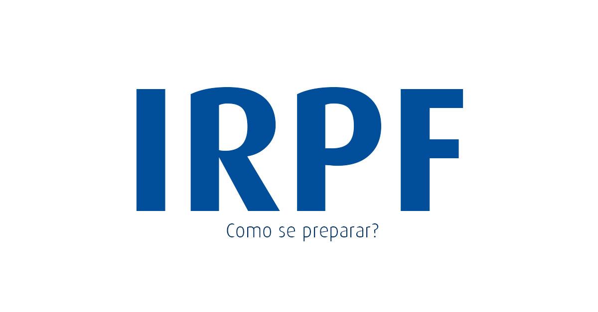 IRPF 2022 - Tabela, Alíquotas, programa, isenção e declaração