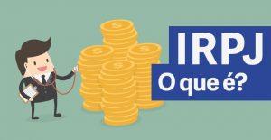 IRPJ 2022 - Declaração de Imposto de Renda 2022
